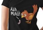 Ähhh Miau T-Shirts