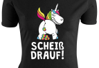 Scheiss drauf - T-Shirt Damen